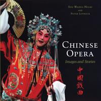 Chinese Opera: Images and Stories