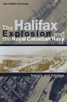 The Halifax Explosion and the Royal Canadian Navy