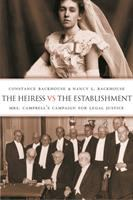 The Heiress vs. The Establishment: Mrs. Campbell's Campaign for Legal Justice
