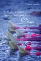 The Behaviour and Ecology of Pacific Salmon and Trout