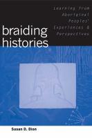 Braiding Histories