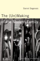 The (un)making of the Modern Family