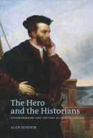 The Hero and the Historians
