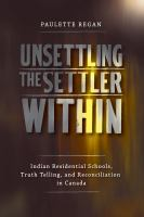 Image: Unsettling the Settler Within