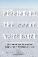 Rethinking the Great White North
