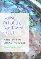 Native Art of the Northwest Coast