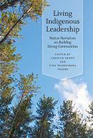Living Indigenous Leadership