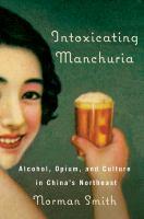 Intoxicating Manchuria