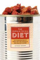 The Industrial Diet