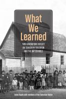 What we learned : two generations reflect on Tsimshian education and the day schools