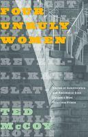 Four Unruly Women