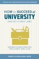 How to Succeed at University (and Get A Great Job!)