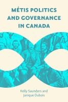 Métis Politics and Governance in Canada