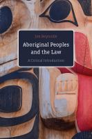 Aboriginal Peoples and the Law: A Critical Introduction