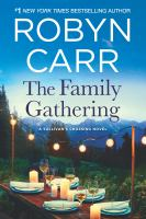The Family Gathering A Sullivan's Crossing Novel.