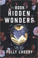 The book of hidden wonders : a novel