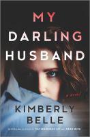 My Darling Husband : A Novel.