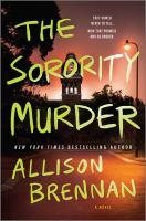 The Sorority Murder : A Novel.