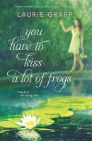 You have to kiss a lot of frogs