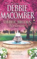 Three Brides, No Groom