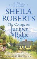 The Cottage on Juniper Ridge