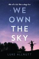We Own the Sky