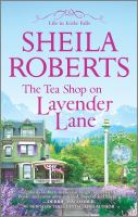 The Tea Shop on Lavander Lane