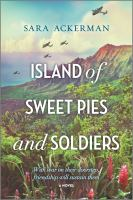 Island of Sweet Pies and Soldiers.