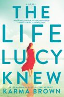 Image of book cover The Life Lucy Knew.
