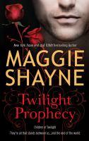 Twilight Prophecy