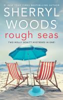 Rough Seas: Two Molly DeWitt Mysteries In One! (Original)