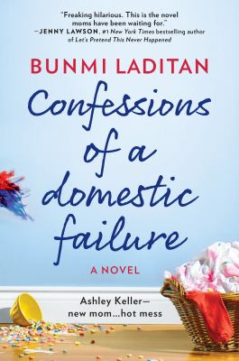Cover image for Confessions of A Domestic Failure