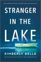Stranger in the Lake : A Novel