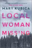 Local Woman Missing : A Novel