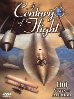 A Century of Flight, 100 Years of Aviation