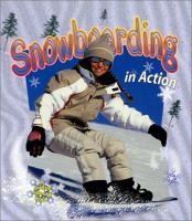 Snowboarding in Action