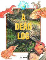 A Dead Log
