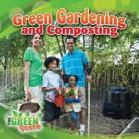 Green Gardening and Composting
