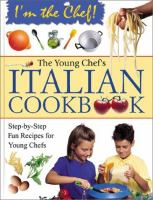 The Young Chef's Italian Cookbook