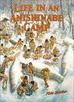 Life in An Anishinabe Camp