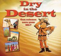 Dry in the Desert