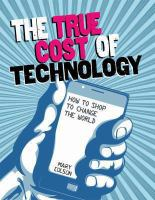 The True Cost of Technology