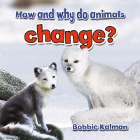 How and Why Do Animals Change
