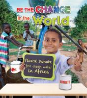Be the Change in the World