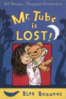Mr. Tubs Is Lost!