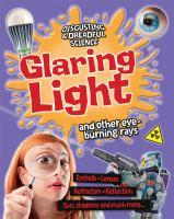 Glaring Light and Other Eye-burning Rays