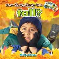 How Do We Know It Is Fall?