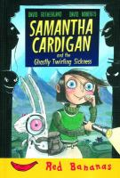 Samantha Cardigan and the Ghastly Twirling Sickness