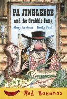 Pa Jinglebob and the Grabble Gang