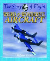Weird & Wonderful Aircraft